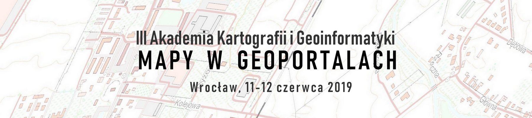 """Akademia Kartografii i Geoinformatyki """"Mapy w geoportalach"""""""