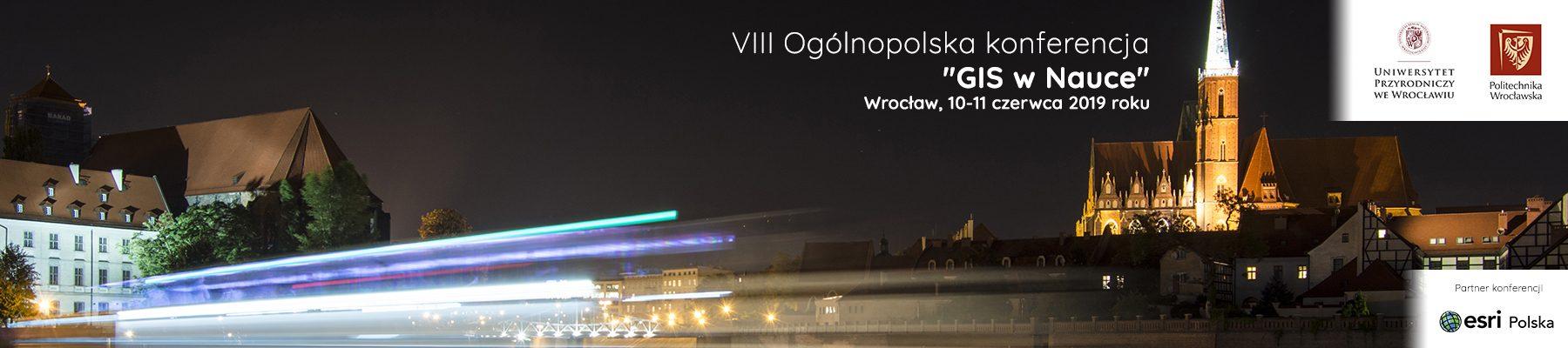 "VIII Ogólnopolska konferencja ""GIS w Nauce"""